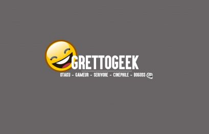 GrettoGeek, c'est nouveau et ça vient de sortir !!