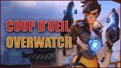 Coup d'Oeil sur le shooter Overwatch
